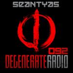 Sean Tyas - Degenerate Radio #092