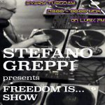 Stefano Greppi - Freedom is... Radioshow