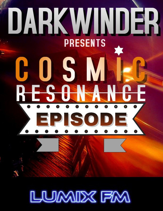 Darkwinder pres. Cosmic Resonance #109