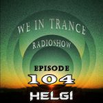 Helgi - We in Trance #104