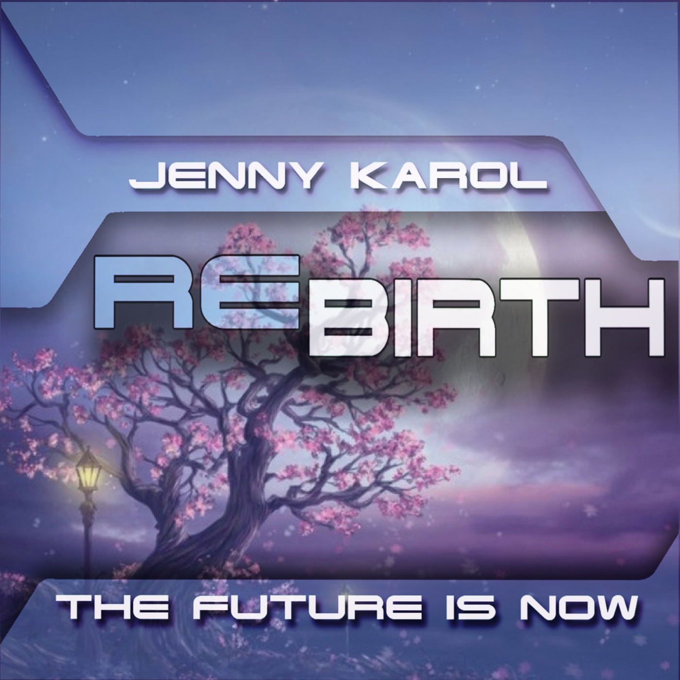 Jenny Karol — Rebirth. Future is Now! #059