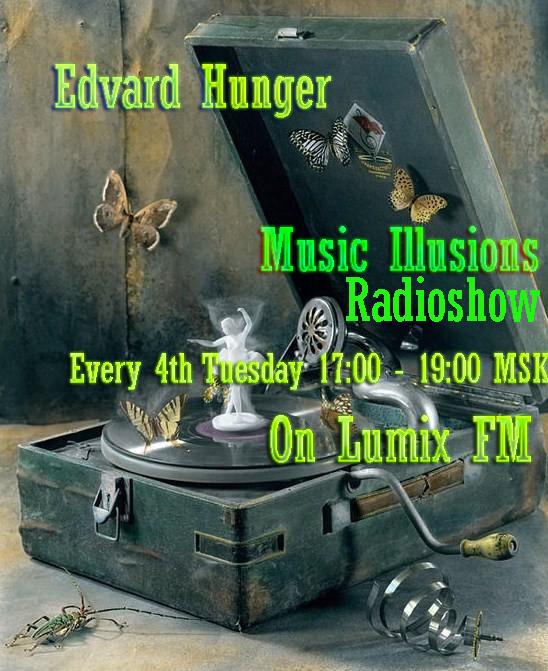 Edvard Hunger — Music Illusions Radioshow