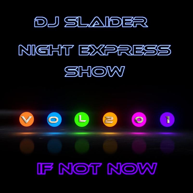 DJ Slaider — Night Express Show #201