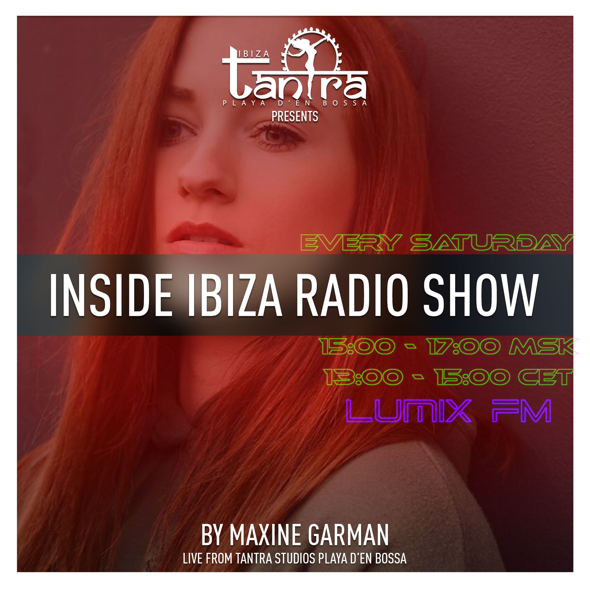 Maxine Garman — Inside Ibiza Radioshow