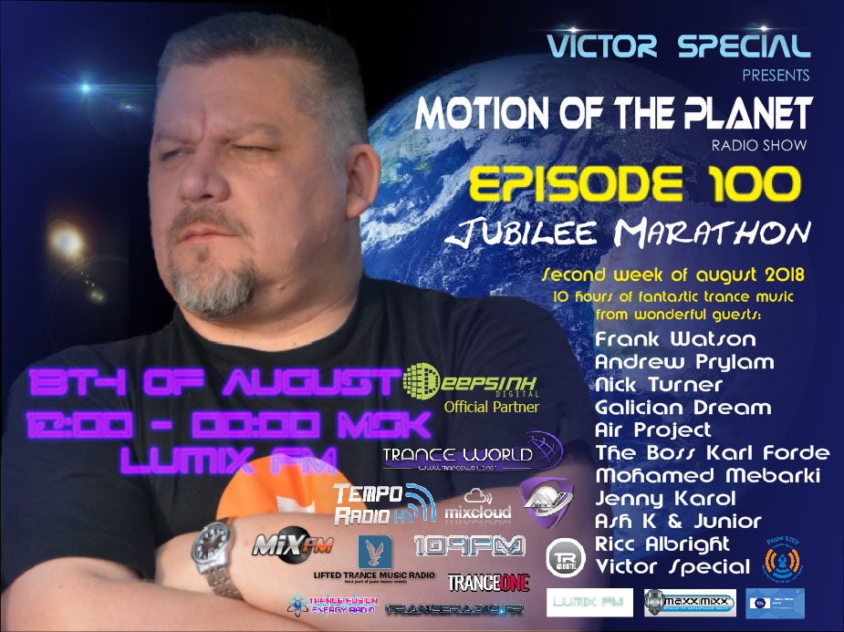 Victor Special pres. — Motion of the Planet #100 Jubilee — Anniversarry
