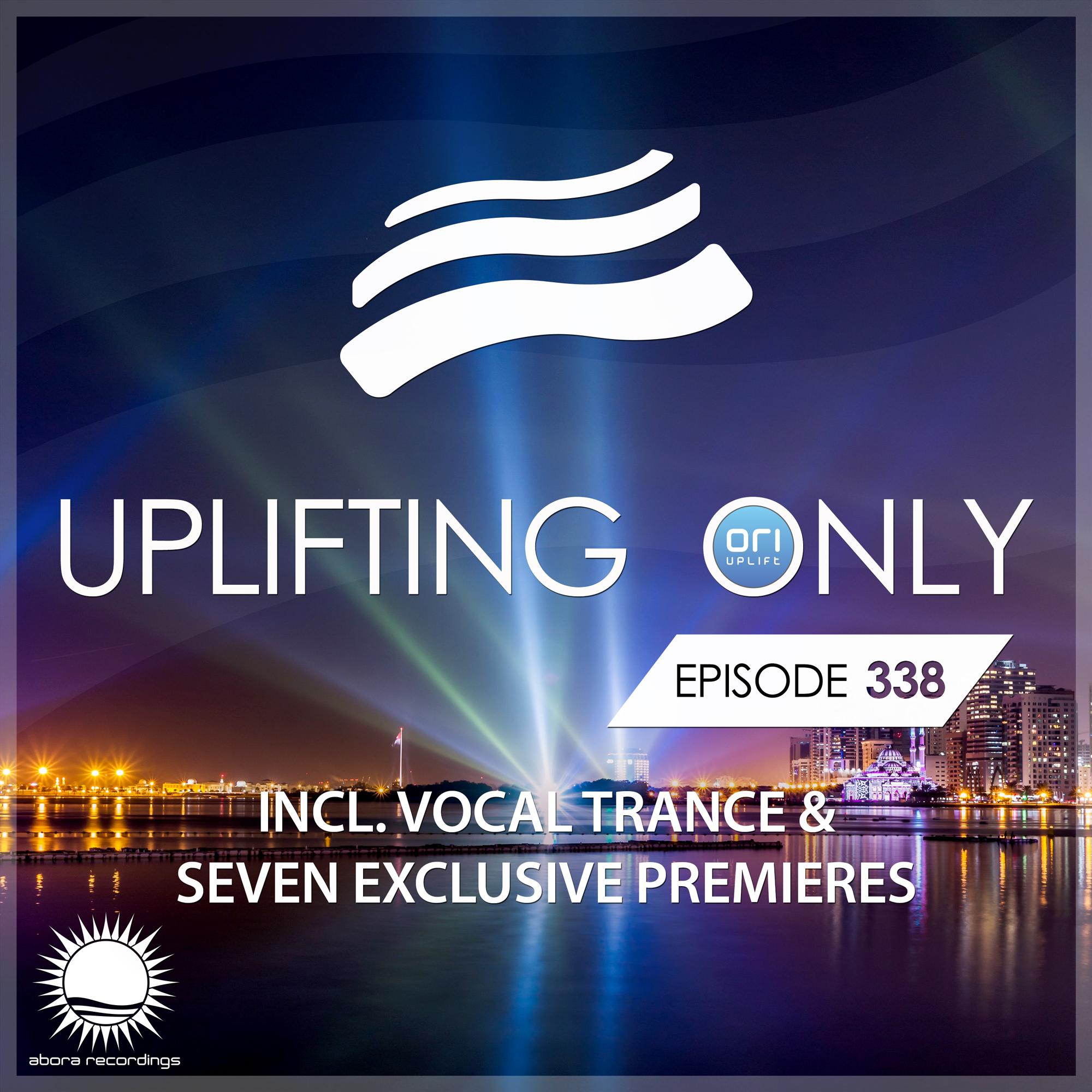 Ori Uplift — Uplifting Only #338