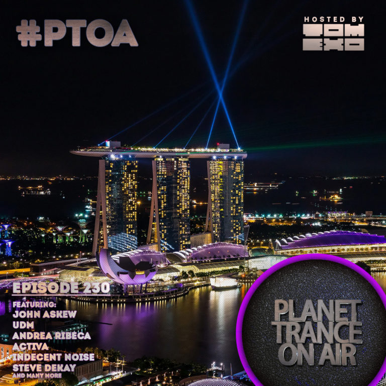 Tom Exo – Planet Trance On Air #230
