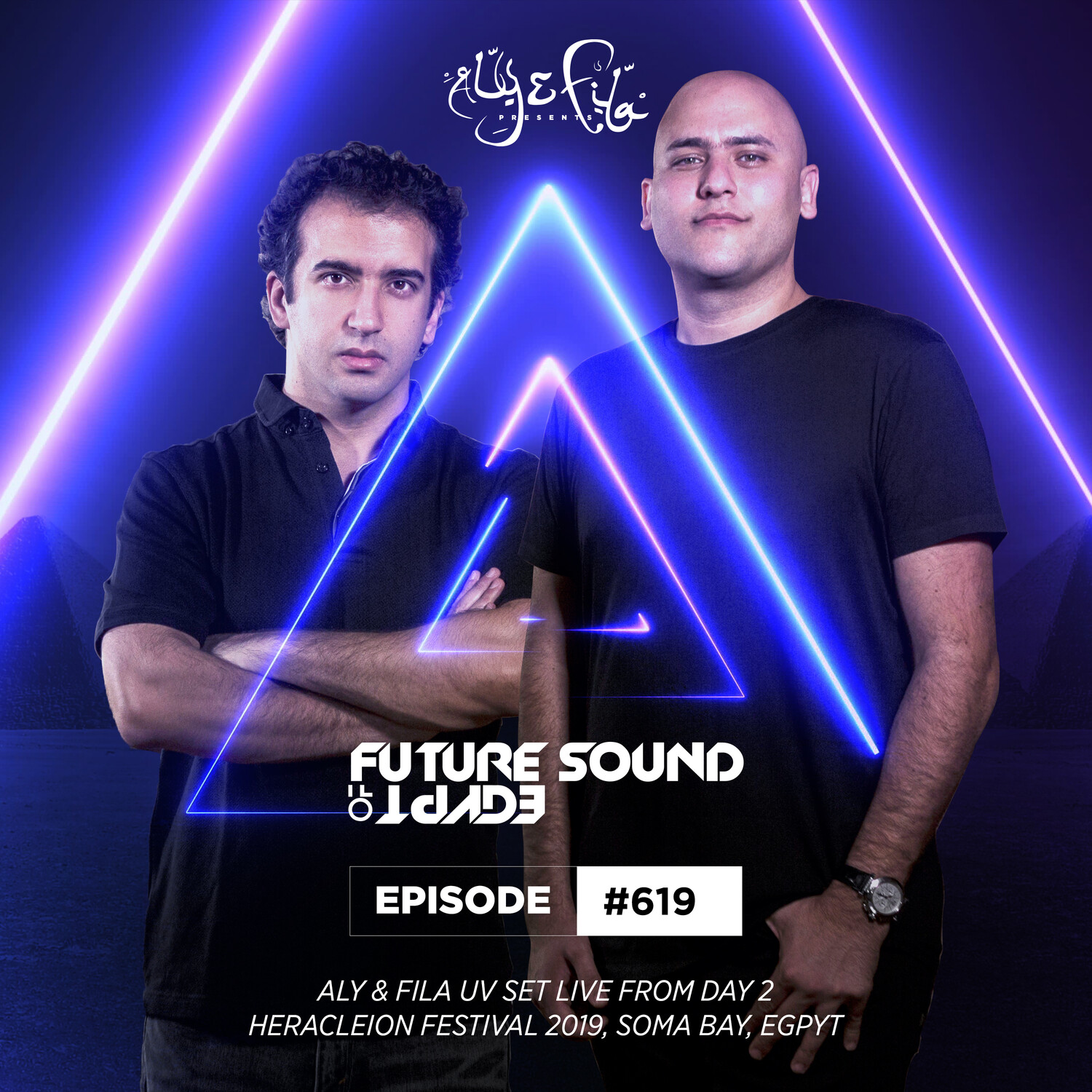Aly & Fila — Future Sound of Egypt 619 (UV Set Live From Day 2 Heracleion Festival 2019)