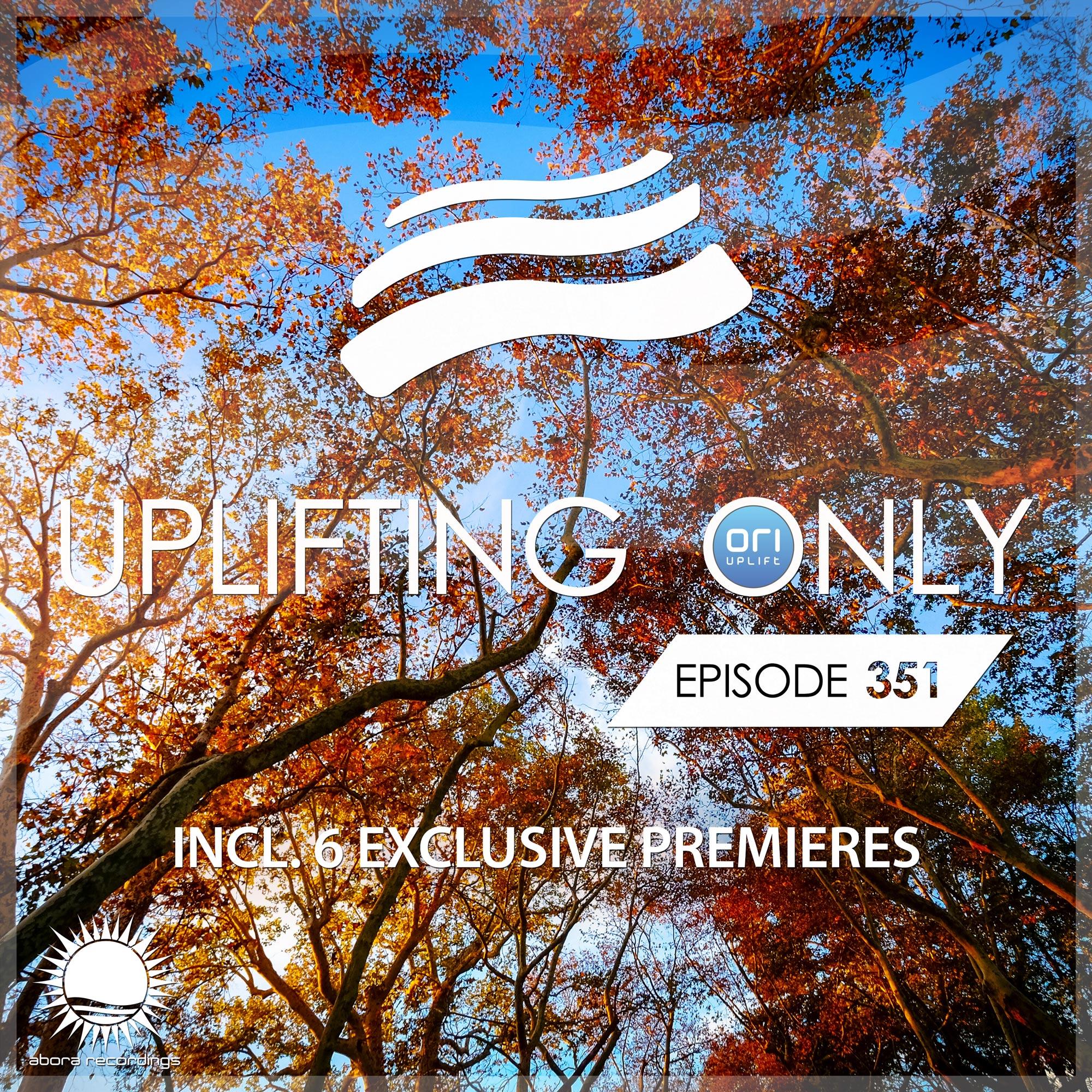 ORI UPLIFT — Uplifting Only #351