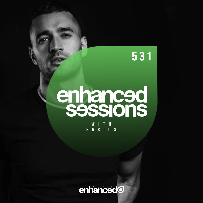 Enhanced Music — Enhanced Sessions #531 with Farius