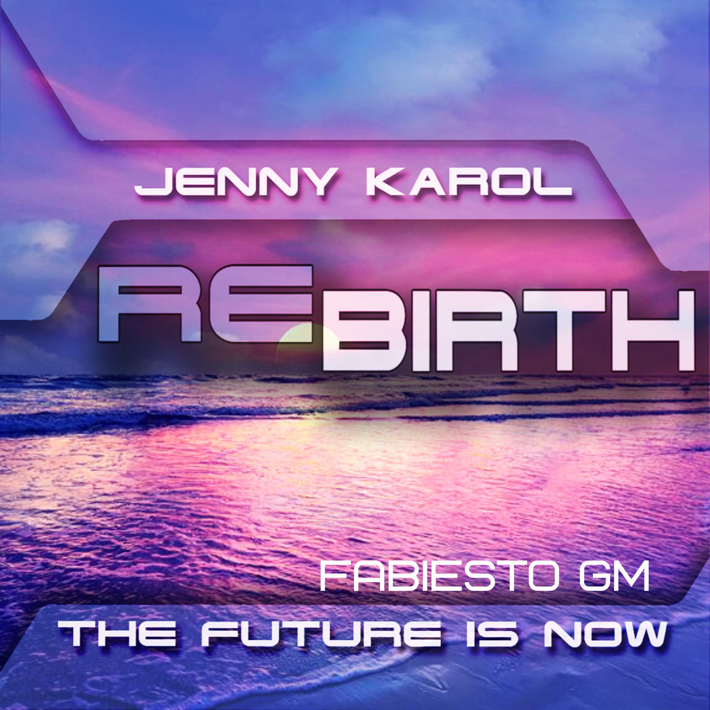 Jenny Karol — ReBirth. The Future is Now #136(Guest: Fabiesto)