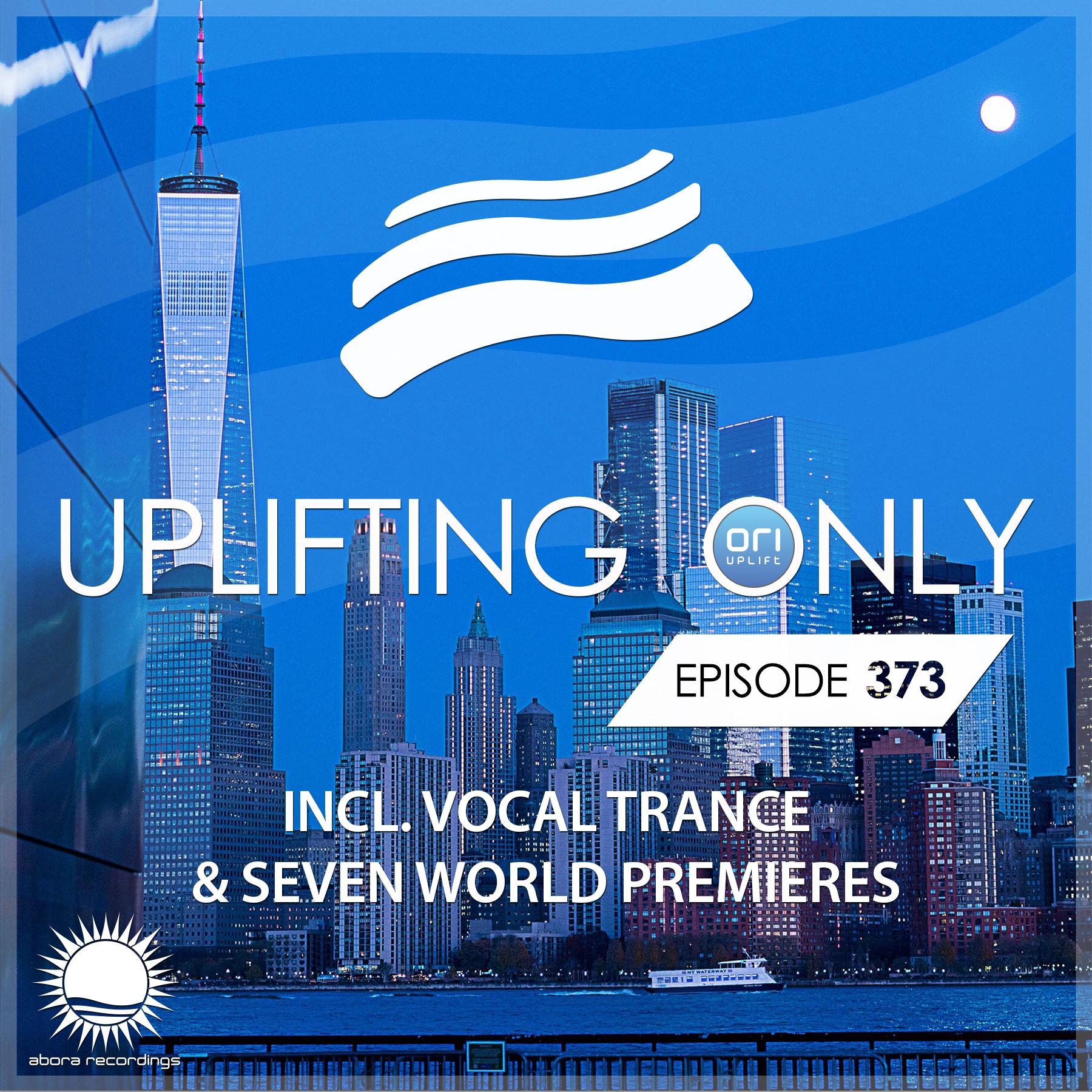 Ori Uplift — Uplifting Only #373
