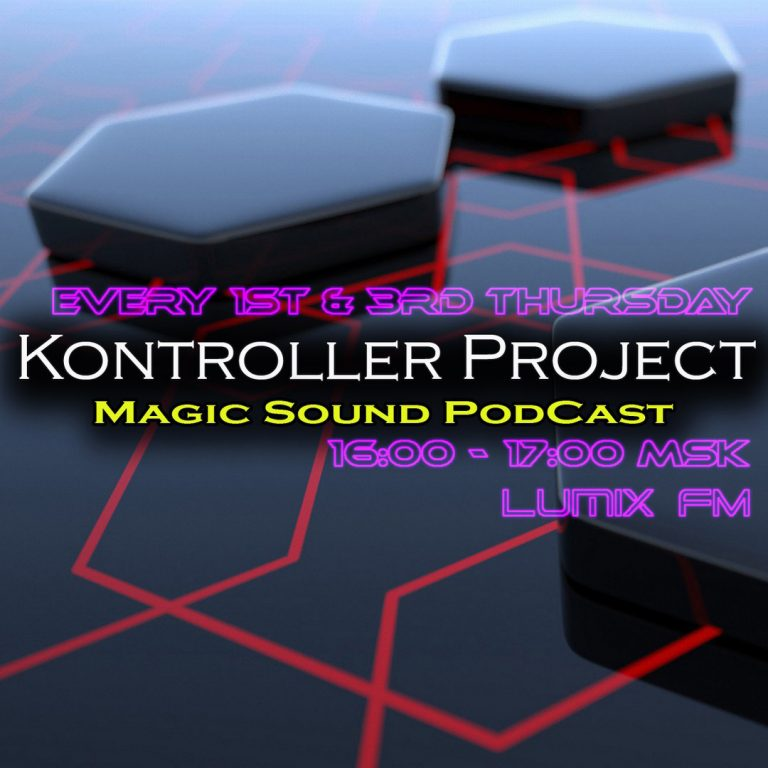 Kontroller Project — Magic Sound Podcast #132
