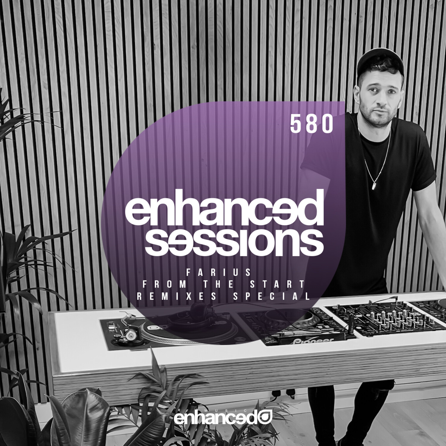 Enhanced Music — Enhanced Sessions #580 with Farius