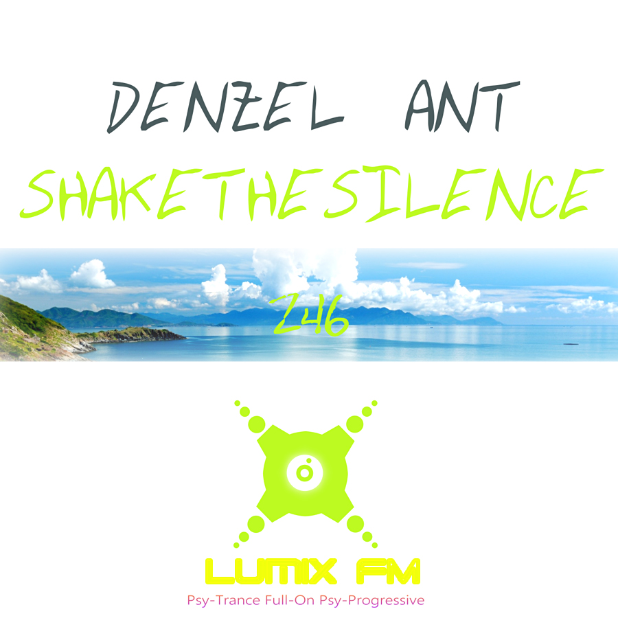 Denzel Ant — Shake The Silence #246