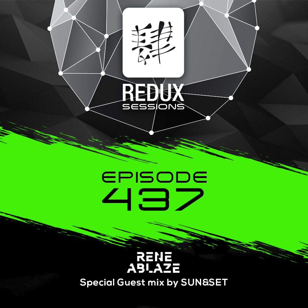 Rene Ablaze — Redux Sessions #437