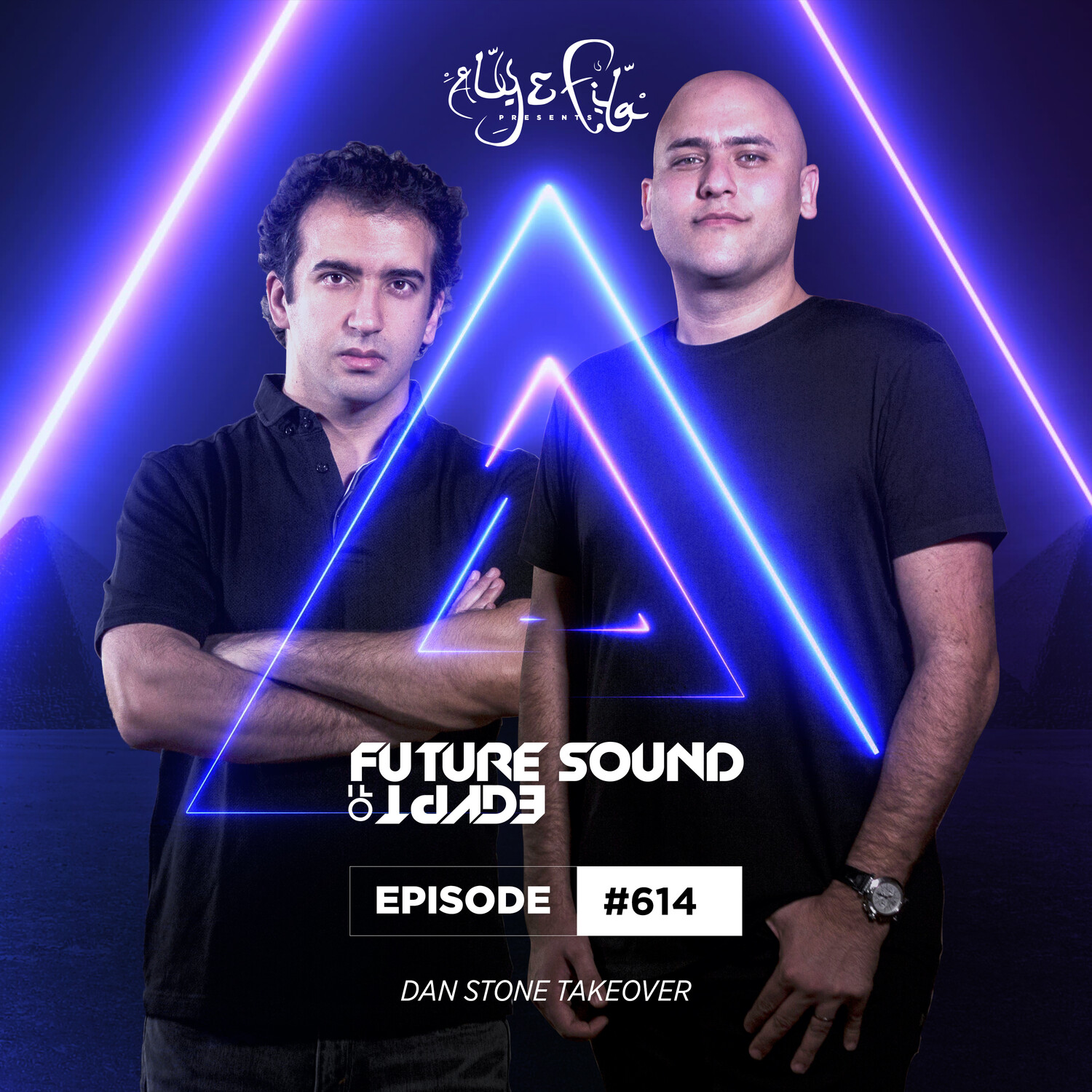 Aly & Fila — Future Sound of Egypt #614(Dan Stone Takeover)