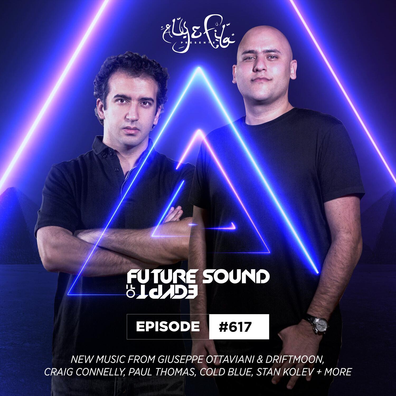 Aly & Fila — Future Sound of Egypt #617