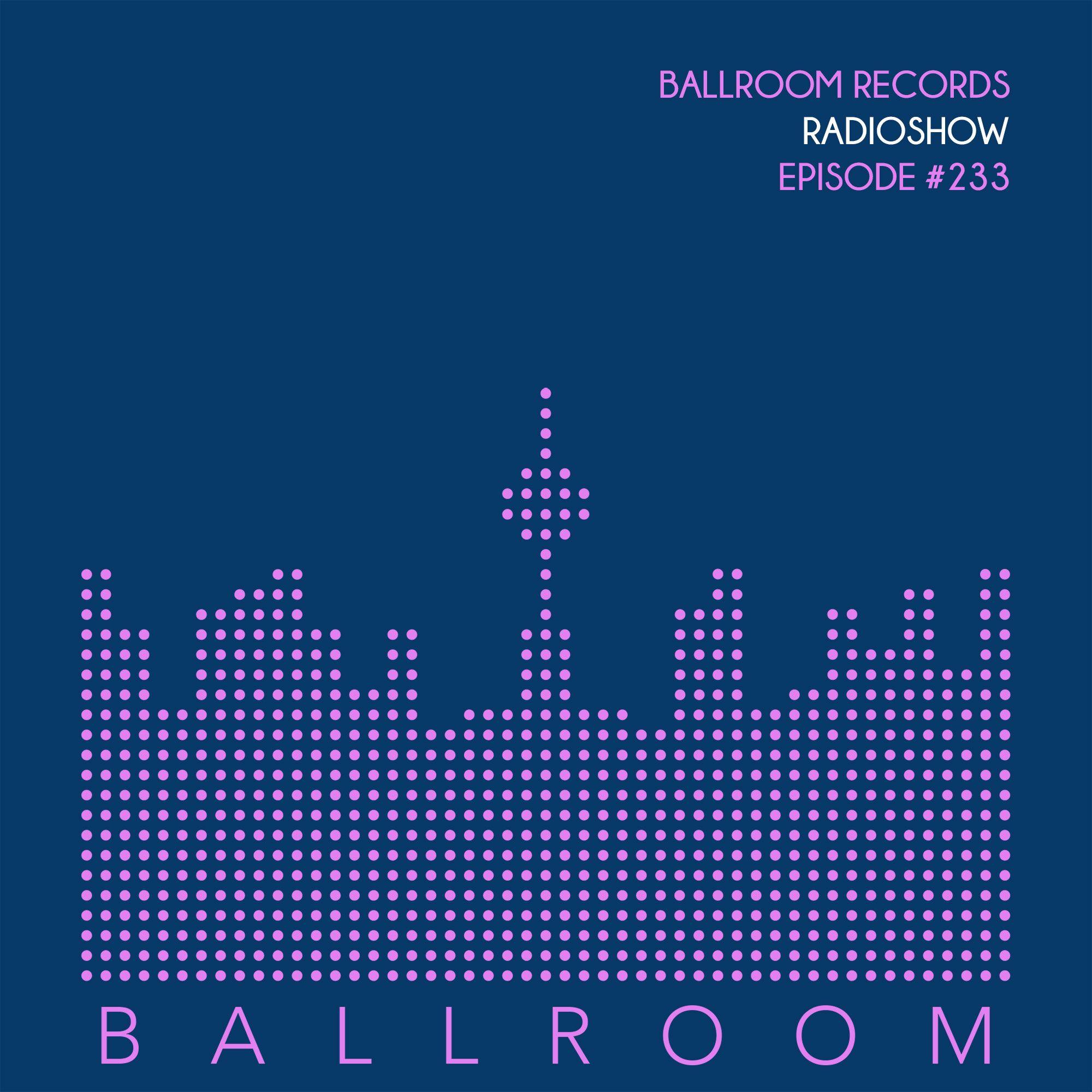 Albird — Ballroom Records Radioshow #233