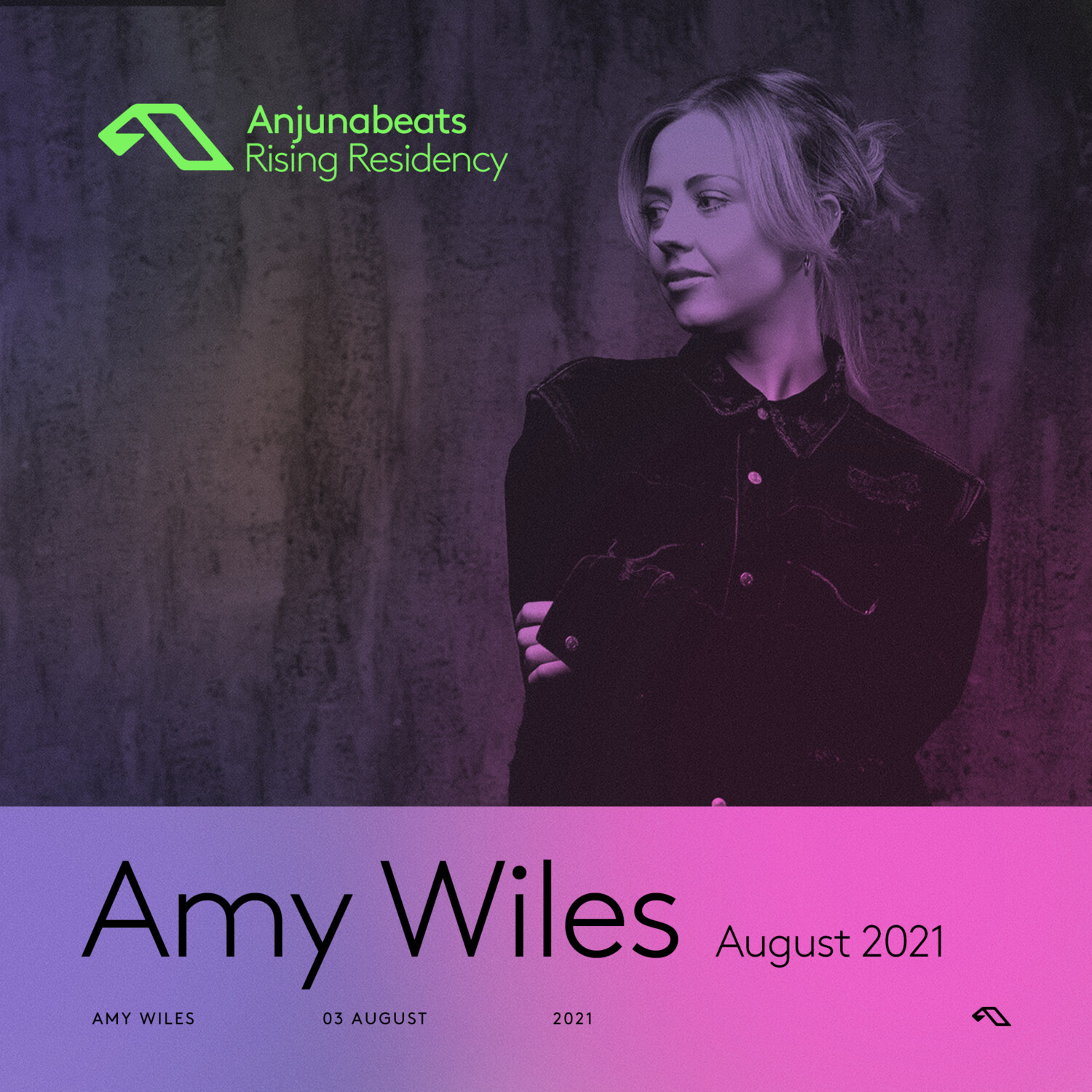 The Anjunabeats Rising Residency with Amy Wiles — August 2021